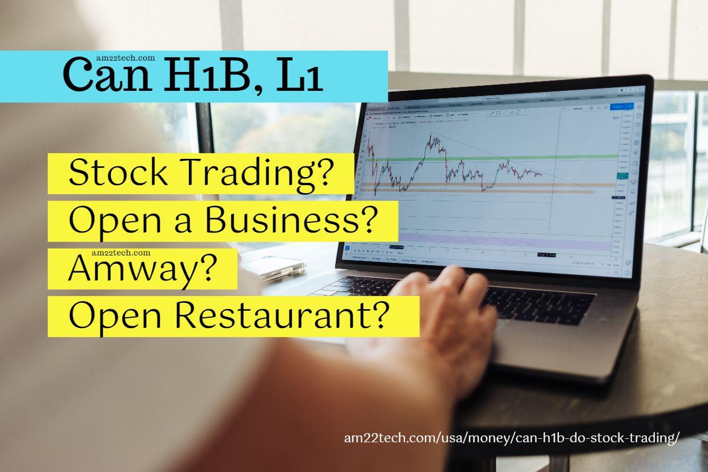 Can H1b Do Stock Trading Get 1099 Open A Business Bitcoin Am22 Tech