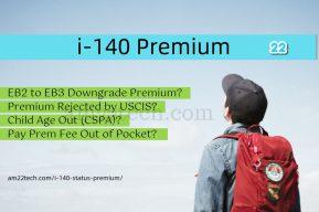 i140 premium EB2 EB3 downgrade
