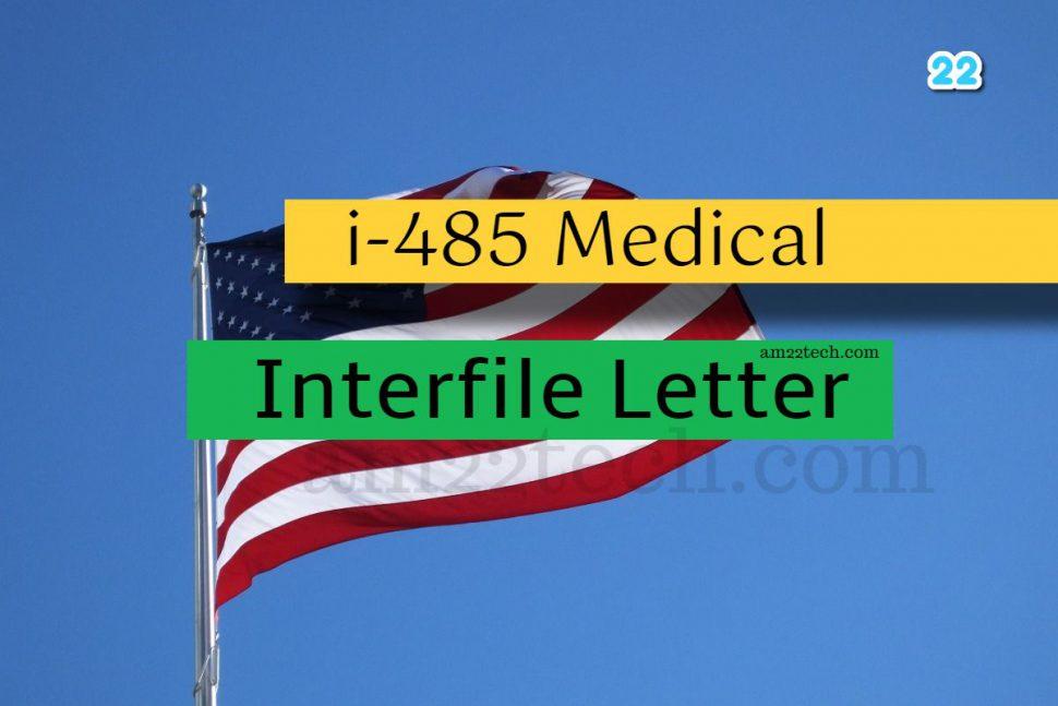 USCIS i485 Medical Interfile letter